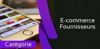 E commerce Fournisseurs