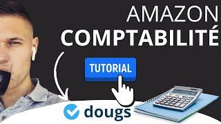 TUTO : La Ventilation des Recettes en ecommerce  - Comptabilité Vendeur Amazon avec DOUGS