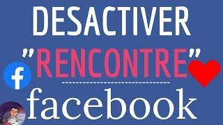 DESACTIVER Facebook RENCONTRE, comment mettre en pause son profil ou un compte Facebook Dating